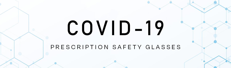 COVID-19 Prescription Safety Glasses Top Banner