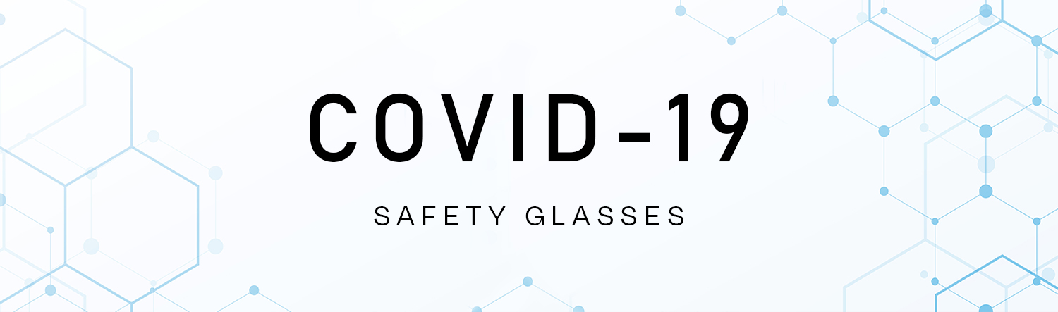 Covid-19 Safety Glasses Top Banner
